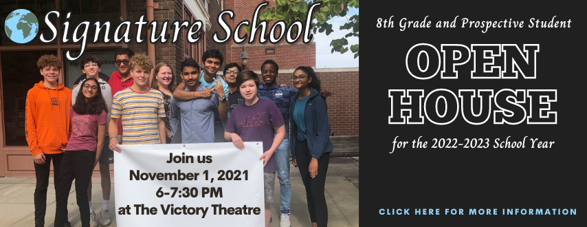 Signature School Open House for 8th graders and Prospective Students November 1 at 6:00 PM at the Victory Theatre