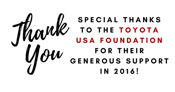Special thanks to the Toyota USA Foundation for their generous support in 2016!